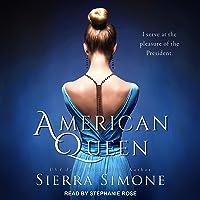 American Queen: American Queen Series, Book 1