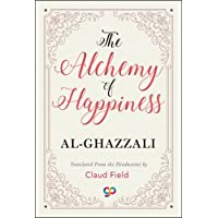 The Alchemy of Happiness (General Press)