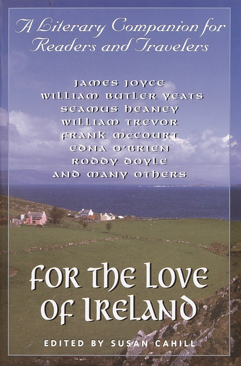 Download For the Love of Ireland: A Literary Companion for Readers and Travelers pdf