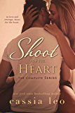 Shoot for the Heart: The Complete Series (Shoot for the Heart Series)