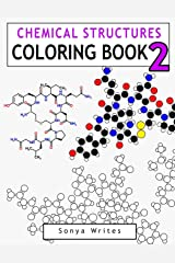 Chemical Structures Coloring Book 2 Paperback