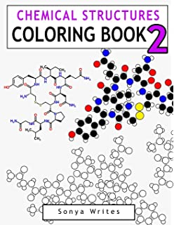 Amazon.com: Chemical Structures Coloring Book (9781530212941): Sonya ...
