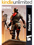 Fortnite Battle Royale Guide To Win #1 Victory Royale