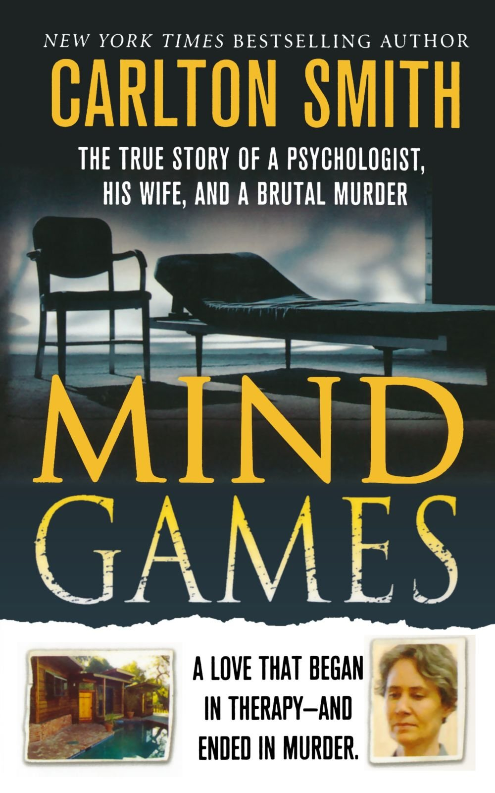 Mind Games: The True Story of a Psychologist, His Wife, and a Brutal Murder ebook