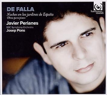 Falla: Noches en los jardines de España: Javier Perianes, piano ...