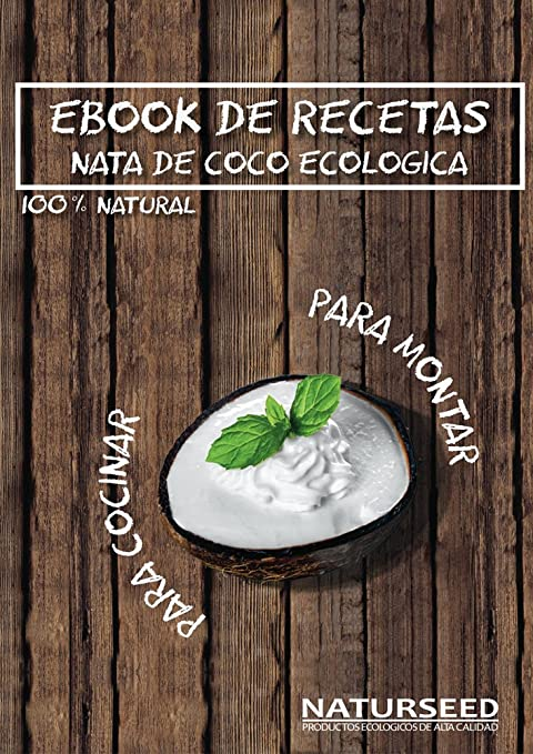 Naturseed - Nata de coco ecológica ORIGINAL 4x 400ml para cocinar, sin lactosa, sin aditivos, ni conservantes, 100% natural. Nata Vegetal: Amazon.es: ...