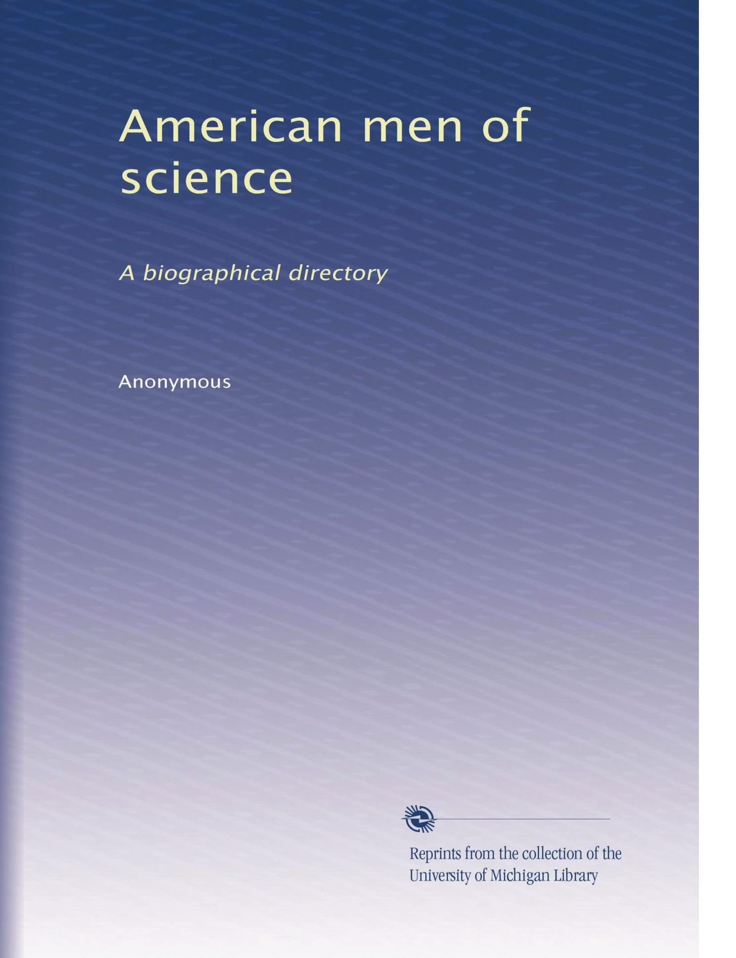 American men of science: A biographical directory PDF
