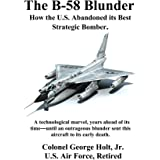 The B-58 Blunder: How the U.S. Abandoned its Best Strategic Bomber