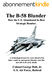 The B-58 Blunder: How the U.S. Abandoned its Best Strategic Bomber (English Edition)