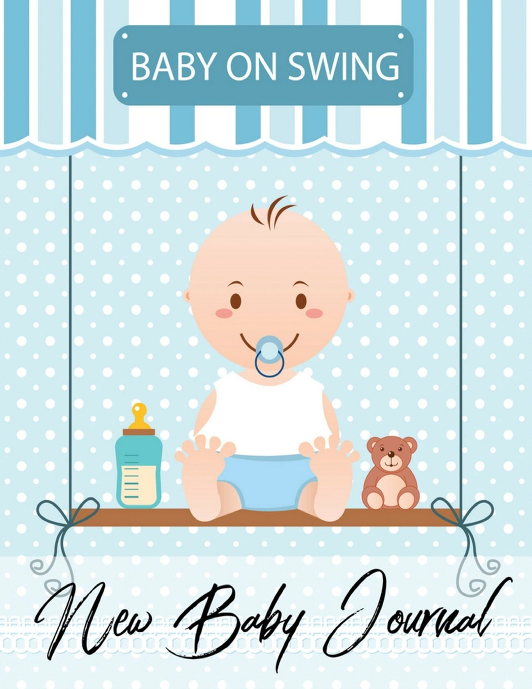 Download New Baby Journal: Baby On Swing Design Log Book for Baby Activity : Eat , Sleep and Poop and Record Baby Immunizations and Medication (Baby Health Record Journal Book) (Volume 94) PDF