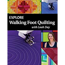 Explore Walking Foot Quilting With Leah Day Volume 1