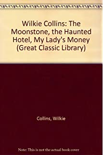 Wilkie Collins: The Critical Heritage (The Collected Critical Heritage : Later 19th Century Novelists)