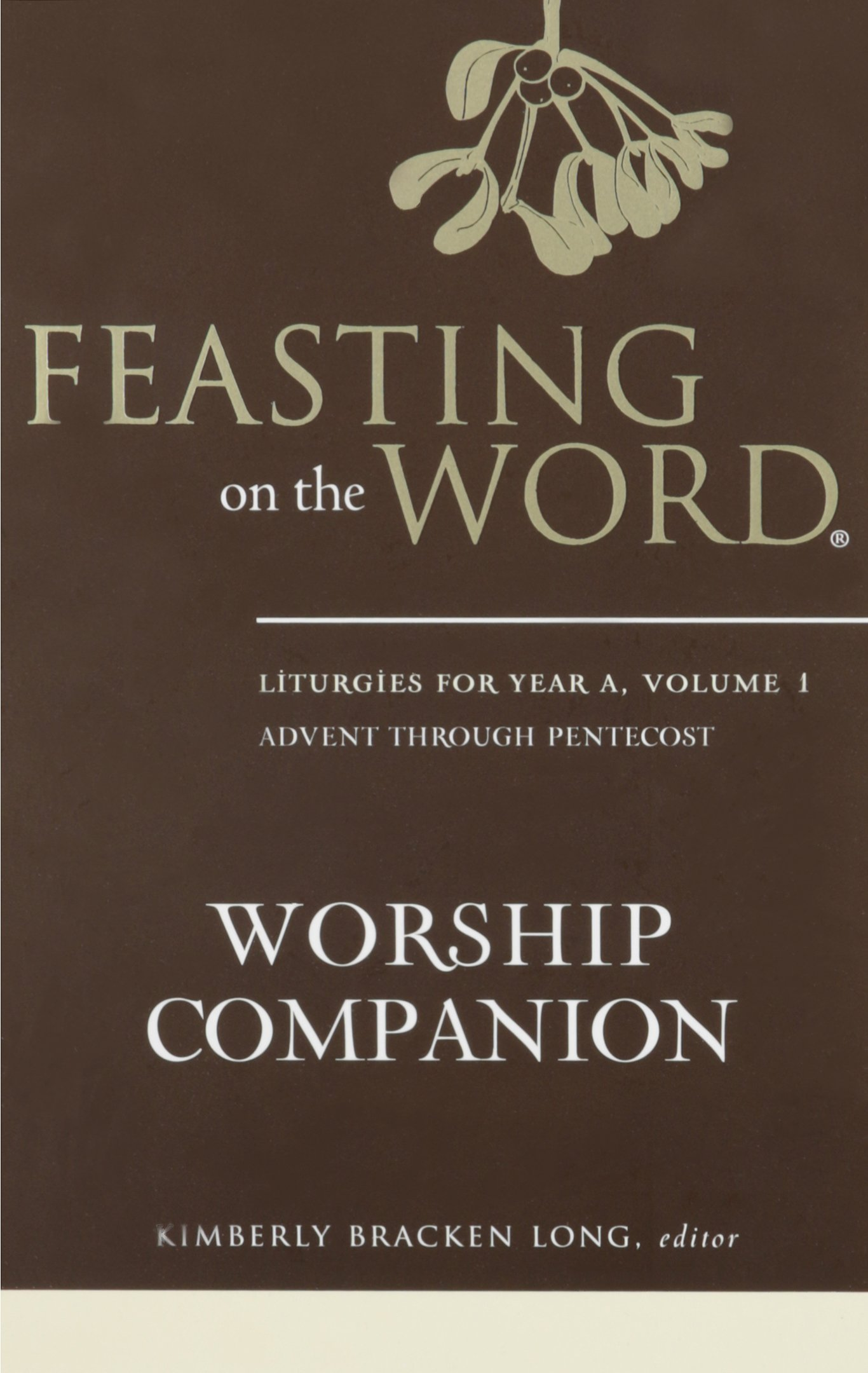 1-2: Feasting on the Word Worship Companion Complete Six-Volume Set