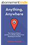 Anything, Anywhere: The Future of Retail and How to Build a Digital-First Roadmap to Growth (English Edition)