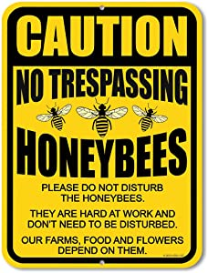 No Trespassing Signs, Caution No Trespassing Please Do Not Disturb The Honeybees 9 x 12 inch Metal Aluminum Bee Farm Tin Sign
