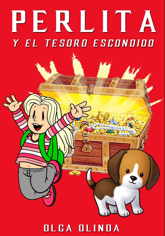 Perlita y el Tesoro escondido: Cuentos para niños de 4-6-8-10-12 ...