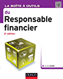La Boite à outils du responsable financier - 2e éd. (BàO La Boîte à Outils)