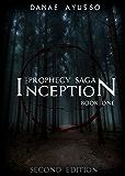 Inception (The Prophecy Saga Book 1)