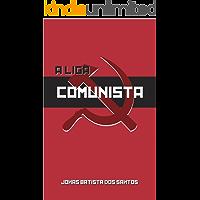 A Liga Comunista