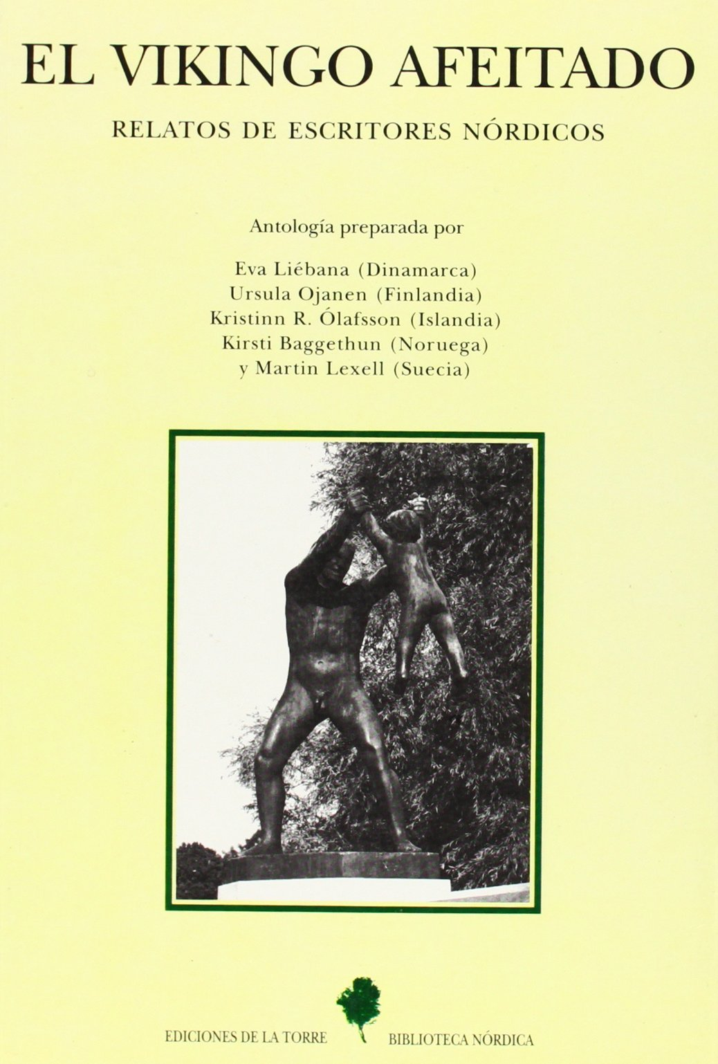 El vikingo afeitado. Relatos de escritores nórdicos: 9 (Biblioteca de Nuestro Mundo, Biblioteca Nórdica)