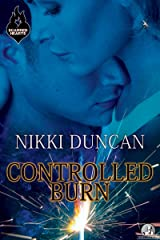 Controlled Burn (Scarred Hearts Book 1) Kindle Edition