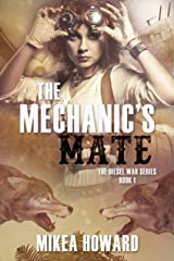 The Mechanic's Mate (The Diesel War Series Book 1) Kindle Edition
