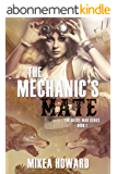 The Mechanic's Mate (The Diesel War Series Book 1) (English Edition)
