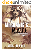 The Mechanic's Mate (The Diesel War Series Book 1)