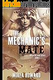 The Mechanic's Mate (The Diesel War Series Book 1)