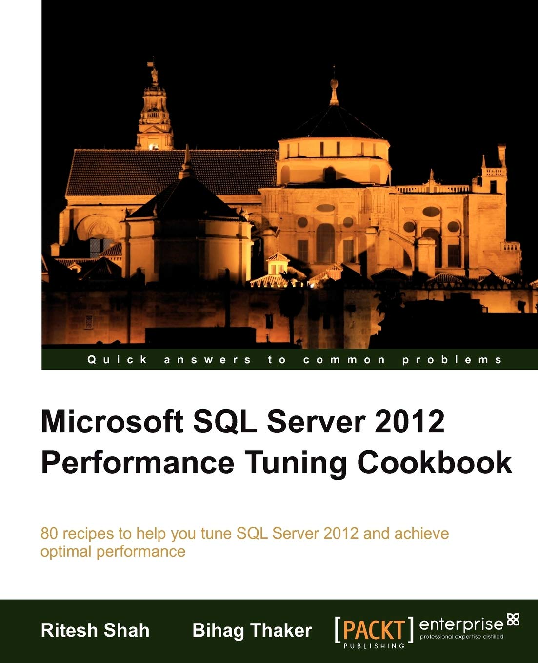Microsoft SQL Server 2012 Performance Tuning Cookbook  English Edition