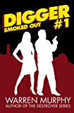 Smoked Out (Digger Book 1)