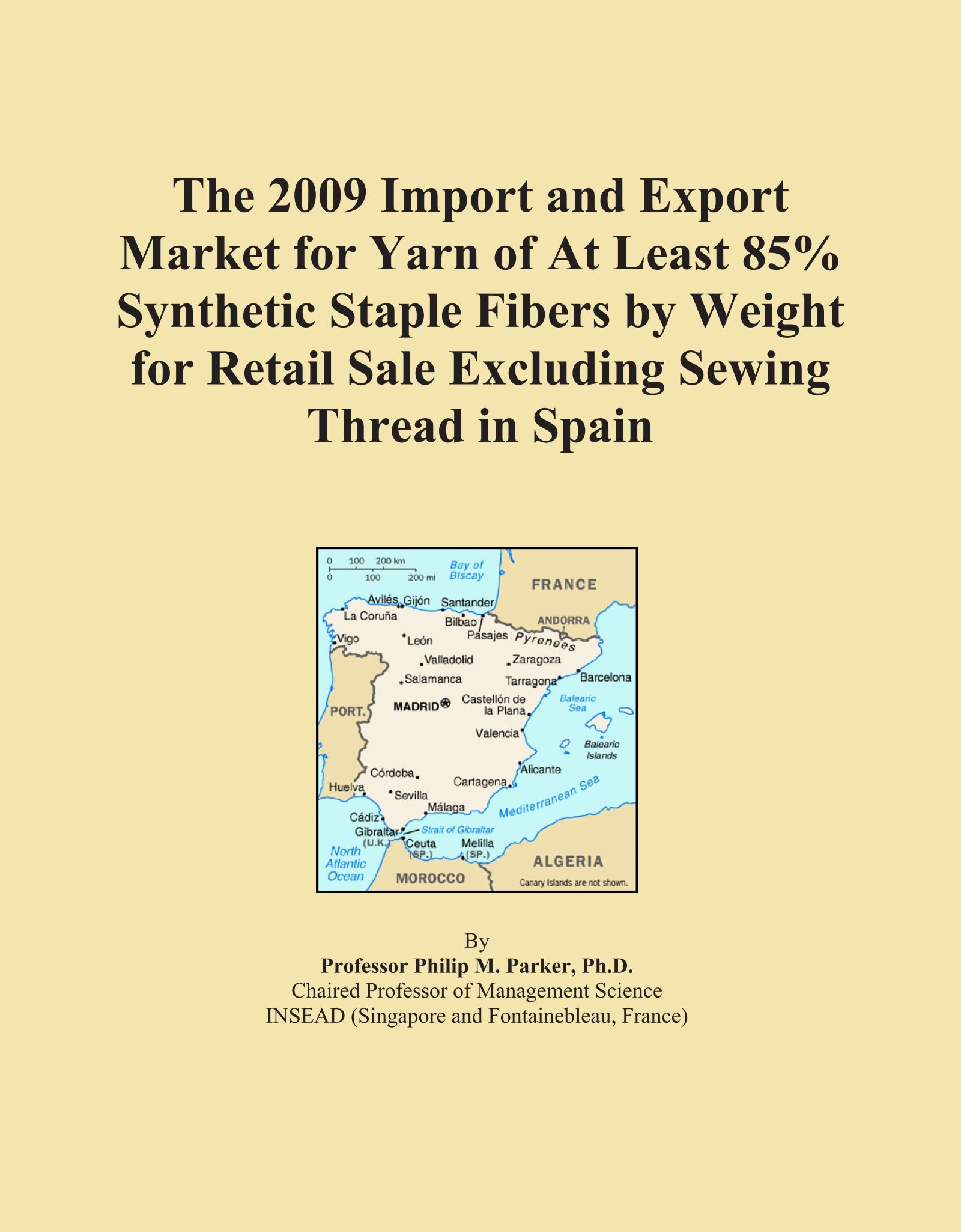 The 2009 Import and Export Market for Yarn of At Least 85% Synthetic Staple Fibers by Weight for Retail Sale Excluding Sewing Thread in Spain PDF