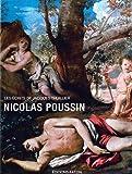 Nicolas Poussin : Les écrits de Jacques Thuillier