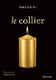 Le collier - La soumise vol. 5