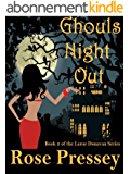 Ghouls Night Out: A Psychic Cozy Mystery (Larue Donavan Book 2) (English Edition)