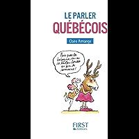 Petit Livre - Le Parler québécois (LE PETIT LIVRE) (French Edition)