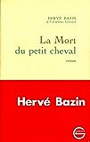 La mort du petit cheval (Littérature Française)