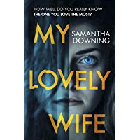 My Lovely Wife: The number one bestselling psychological thriller with a killer twist