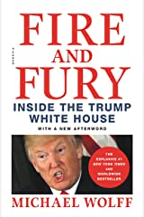 Fire and Fury: Inside the Trump White House Kindle Edition