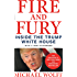 Fire and Fury: Inside the Trump White House (English Edition)