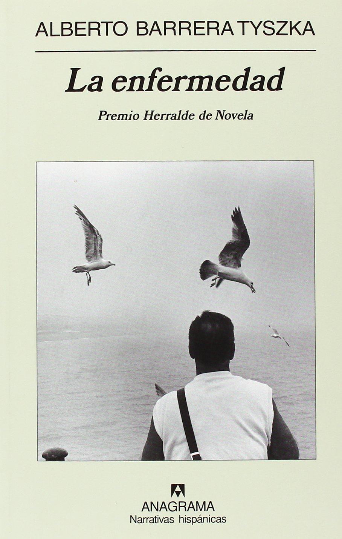 La enfermedad (Narrativas Hispanicas) (Spanish Edition) PDF