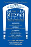 Bar/Bat Mitzvah Basics : A Practical Family Guide to Coming of Age Together