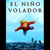 El Niño Volador (Libro Ilustrado)