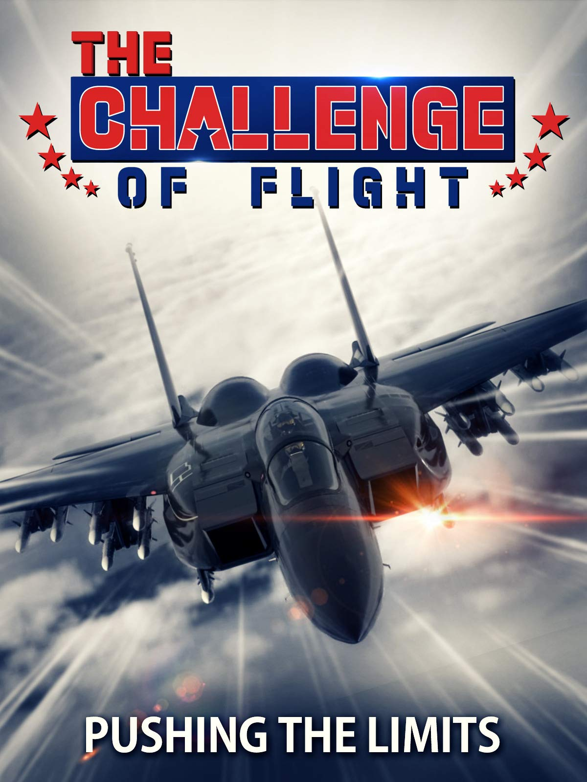 The Challenge of Flight - Pushing The Limits