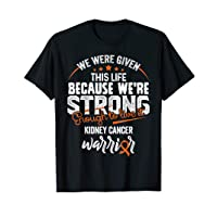 We're Strong- Kidney Cancer Awareness Gifts for Women T-Shirt