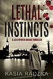 Lethal Instincts: A Lexi Ryder Crime Thriller (A Novella - Book 1)