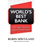 World's Best Bank: A Strategic Guide to Digital Transformation