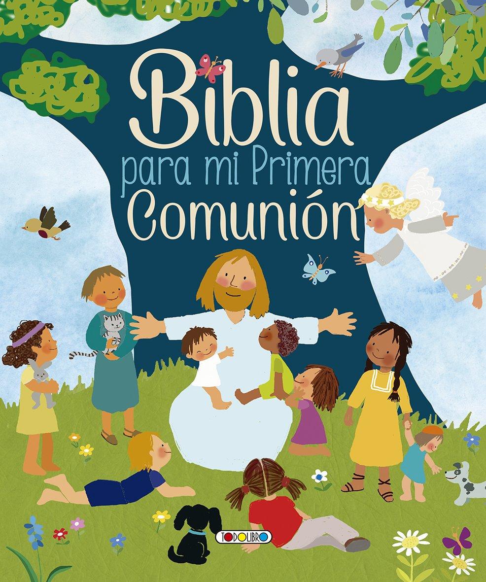 Biblia para mi primera comunion 1 (La biblia mi primera comunion)