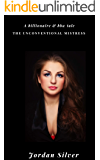 The Unconventional Mistress: A Billionaire & BBW Tale