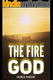 The Fire God (Adam & Evil Book 2)